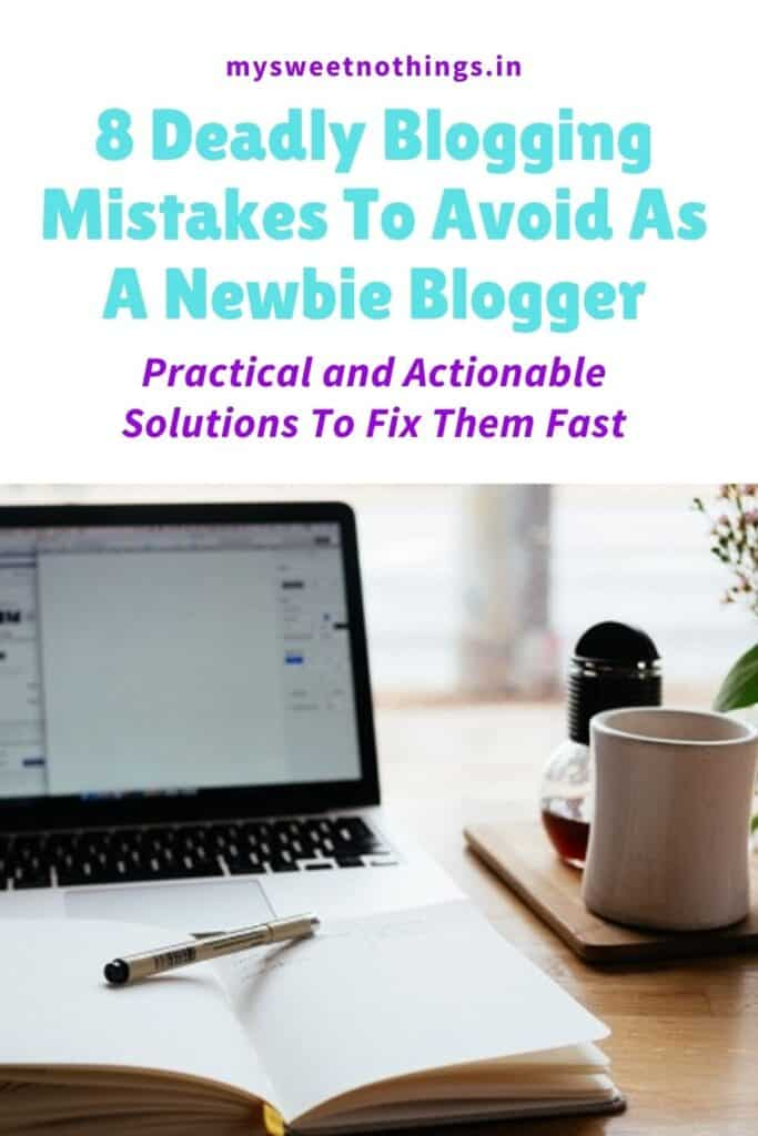 8 Deadly Blogging Mistakes To Avoid As A Newbie Blogger